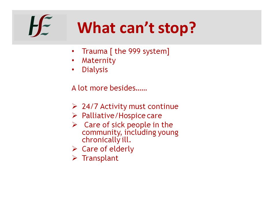 What can't stop Trauma [ the 999 system] Maternity Dialysis